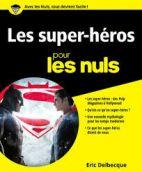 Les super-héros pour les nuls -