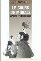 16. Le cours de Morale (Aspects pédagogiques)