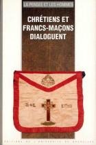 23. Chrétiens et francs-maçons dialoguent