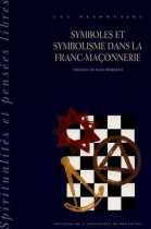 Symboles et symbolisme dans la franc-maçonnnerie Tome 2 - Phénoménologie et herméneutique
