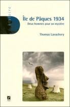 Ile de Pâques 1934 - Deux hommes pour un mystère