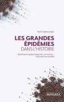 Les grandes épidémies dans l'histoire - Quand peste, grippe espagnole, coronavirus... façonnent nos sociétés - Grand Format