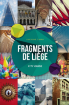 Fragments de Liège : city guide