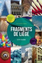 Fragments de Liège : city guide