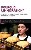 Pourquoi l'immigration ? 21 questions que se posent les Belges