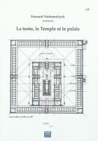 La tente, le Temple et le palais - Edition de luxe