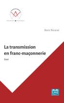 La transmission en Franc-Maçonnerie