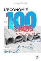 L'économie en 100 mots d'actualité