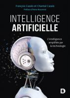 Intelligence artificielle - L'intelligence amplifiée par la technologie