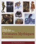 La bible des créatures mythiques