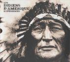 Les Indiens d'Amérique - Expériences