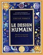 Le design humain - Découvrez la personne que vous êtes censé être