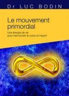 Le mouvement primordial