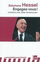 Engagez-vous ! - Entretiens avec Gilles Vanderpooten