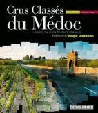 Crus classés du Médoc - Le long de la route des châteaux