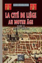 La cité de Liège au moyen age tome 2