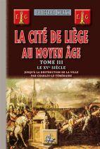 La cité de Liège au moyen age tome 3