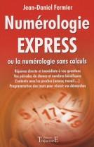 Numérologie express - Ou la numérologie sans calculs