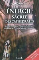 Energie sacrée des cathédrales