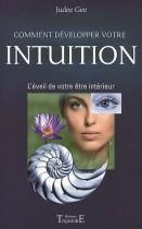 Comment développer votre intuition - L'éveil de votre être intérieur