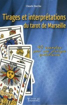 Tirages et interprétations du tarot de Marseille