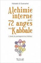 Alchimie interne par les 72 anges de la Kabbale - L'éveil du pentagramme intérieur