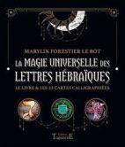 La magie universelle des lettres hébraïques - Le livre & les 22 cartes calligraphiées