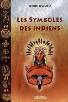 Les Symboles des indiens