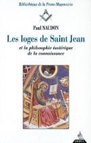 Les loges de Saint-Jean et la philosophie ésotérique de la connaissance