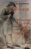 Jean Martin, mémoires d'un compagnon tailleur de pierre