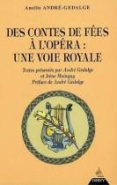 Des contes de fées à l'opéra : une voie royale