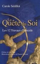 La Quête du Soi - Les 12 Travaux d'Hercule