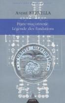 Franc-maçonnerie : la légende des fondations