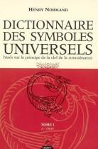 Dictionnaire des symboles universels - Tome 1