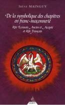 De la Symbolique des chapitres en Franc-Maçonnerie