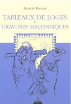 Tableaux de Loges & Gravures Maçonniques