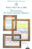 Dictionnaire des Francs-Maçons illustres