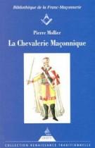 La Chevalerie Maçonnique