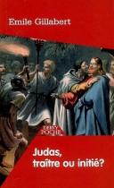 Judas - traître ou initié ?