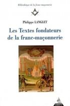 Les Textes fondateurs de la franc-maconneries - Tome 1