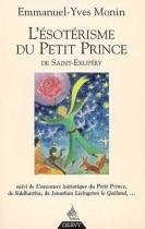 L'ésotérisme du Petit Prince de Saint-Exupéry