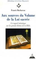 Aux sources du volume de la loi sacrée