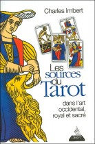 Les Sources du Tarot dans l'art occidental, royal et sacré