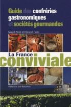 Guide des confréries gastronomiques et sociétés gourmandes