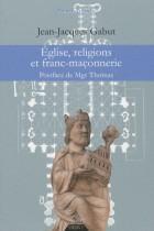 Eglise, religions et franc-maçonnerie
