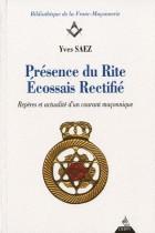 Présence du Rite Ecossais Rectifié - Repères et actualité d'un courant maçonnique
