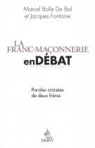 La franc maconnerie en débat