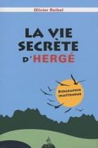 La vie secrète d'Hergé - Biographie inattendue