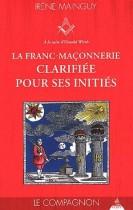 La franc-maçonnerie clarifiée pour ses initiés - Tome 2, Le Compagnon