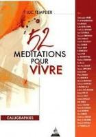 52 méditations pour vivre 3e édition revue et augmentée